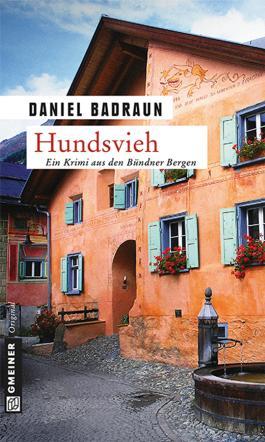 Hundsvieh: Kriminalroman (Krimi im Gmeiner-Verlag)