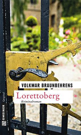 Lorettoberg: Kriminalroman (Krimi im Gmeiner-Verlag)