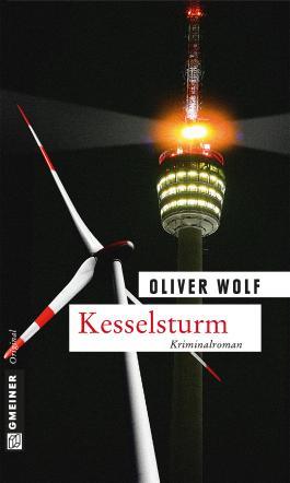 Kesselsturm: Kriminalroman (Krimi im Gmeiner-Verlag)