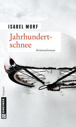 Jahrhundertschnee: Kriminalroman (Kriminalromane im GMEINER-Verlag)