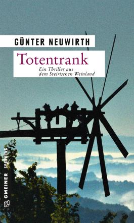 Totentrank: Thriller (Thriller im GMEINER-Verlag)