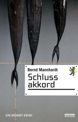 Schlussakkord: Ein Berlin Krimi