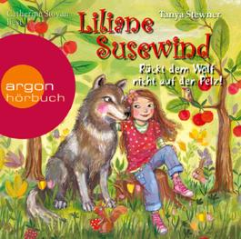 Liliane Susewind – Rückt dem Wolf nicht auf den Pelz!