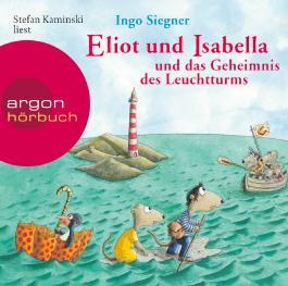 Eliot und Isabella und das Geheimnis des Leuchtturms