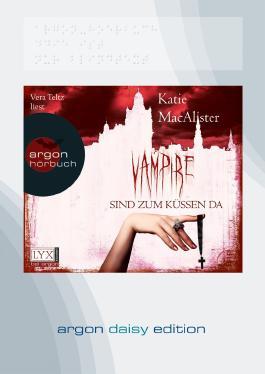 Vampire sind zum Küssen da (DAISY Edition)