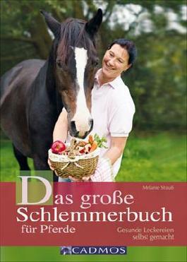 Das große Schlemmerbuch für Pferde