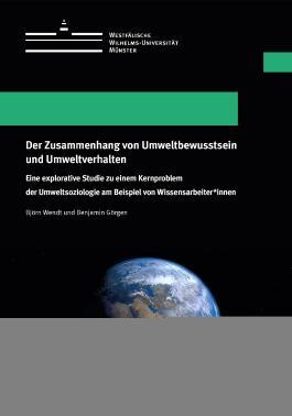 Der Zusammenhang von Umweltbewusstsein und Umweltverhalten
