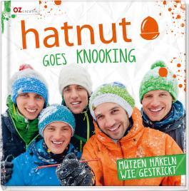 hatnut goes knooking