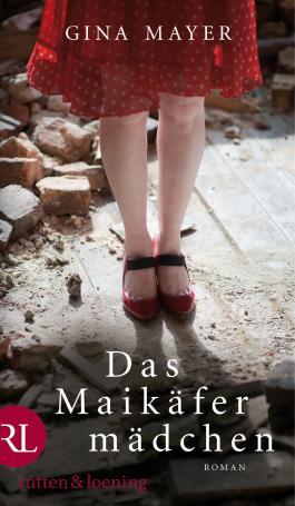 Das Maikäfermädchen: Roman