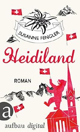 Heidiland: Roman