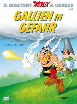 Asterix 33: Gallien in Gefahr
