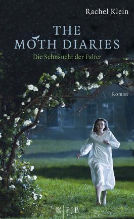 The Moth Diaries - Die Sehnsucht der Falter