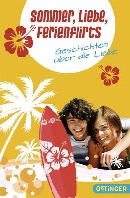 Sommer, Liebe, Ferienflirts