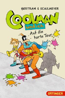 Coolman und ich. Auf die harte Tour