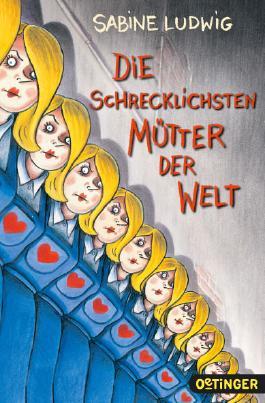 Die schrecklichsten Mütter der Welt von Sabine Ludwig bei ...
