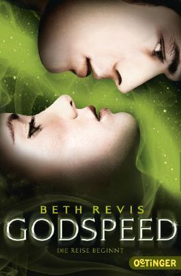 Godspeed - Beth Revis