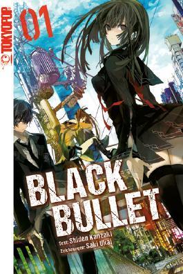 Black Bullet - Novel 01