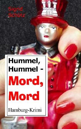 Hummel, Hummel - Mord, Mord
