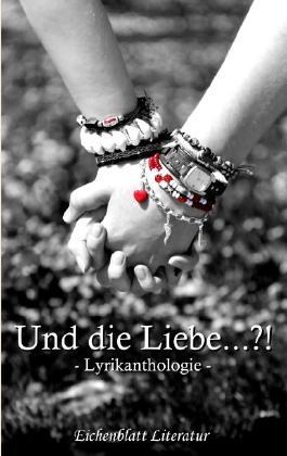 Und die Liebe...?!