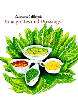 Vinaigrettes und Dressings