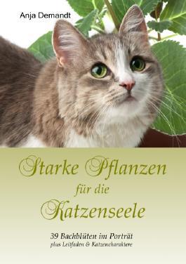 Starke Pflanzen für die Katzenseele