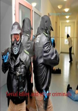 Serial killer and other criminals