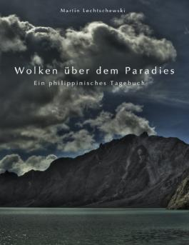 Wolken über dem Paradies
