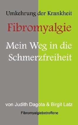 """Die Umkehrung der Krankheit """"Fibromyalgie"""