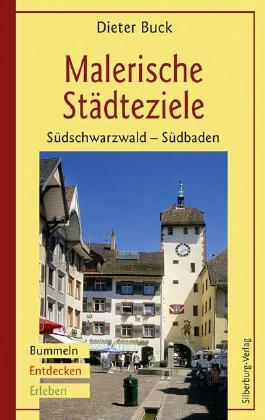Malerische Städteziele. Südschwarzwald - Südbaden