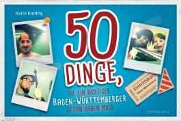 50 Dinge, die ein richtiger Baden-Württemberger getan haben muss
