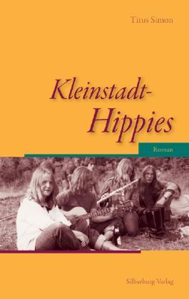 Kleinstadt-Hippies