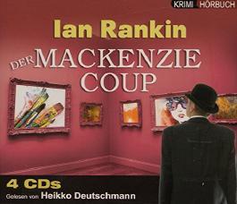 Der Mackenzie Coup (Doors Open) - Hörbuch 4 CDs