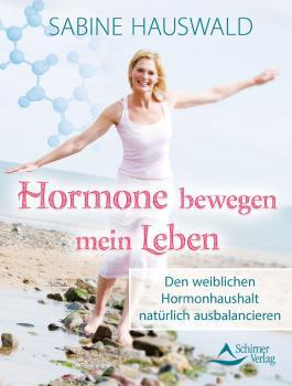 Hormone bewegen mein Leben