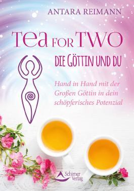 Tea for Two – die Göttin und du