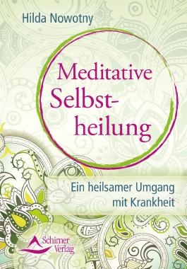 Meditative Selbstheilung