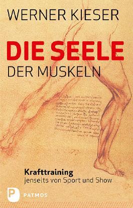 Die Seele der Muskeln