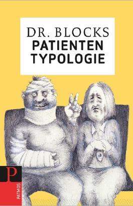 Dr. Blocks Patiententypologie