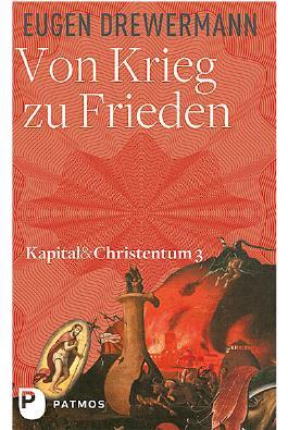 Kapital & Christentum / Von Krieg zu Frieden
