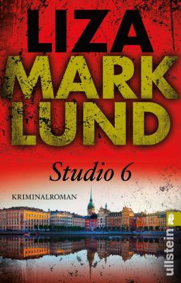 Studio 6 (Ein Annika-Bengtzon-Krimi)