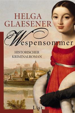 Wespensommer: Historischer Kriminalroman (Die Toskana-Trilogie)