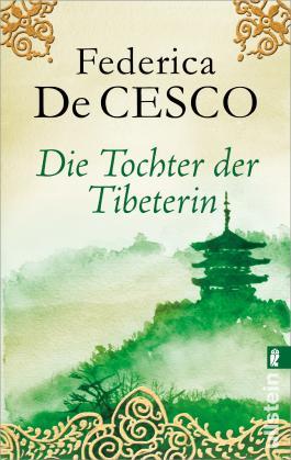 Die Tochter der Tibeterin: Roman