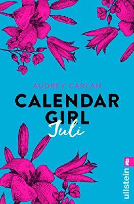 Calendar Girl Juli (Calendar Girl Buch 7) (German Edition)