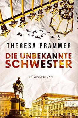 Die unbekannte Schwester: Kriminalroman (Ein Carlotta-Fiore-Krimi 3)