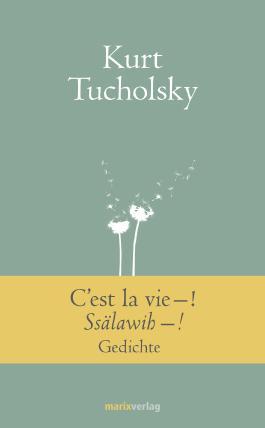 C`est la vie - ! Ssälawih - !: Gedichte (Kleine Geschenkbuchreihe)