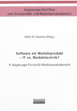 Software als Medizinprodukt – IT vs. Medizintechnik?