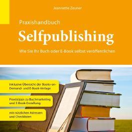 Praxishandbuch Selfpublishing