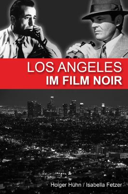 Los Angeles im Film noir