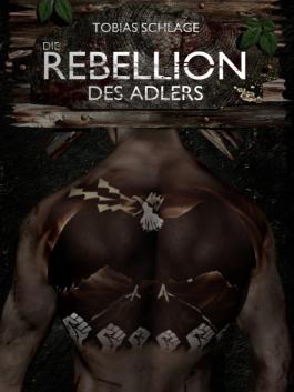 Die Rebellion des Adlers
