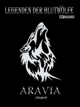 Legenden der Blutwölfe - Aravia