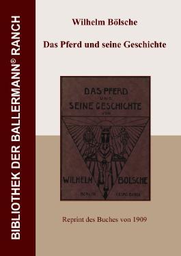 Bibliothek der Ballermann-Ranch / Das Pferd und seine Geschichte